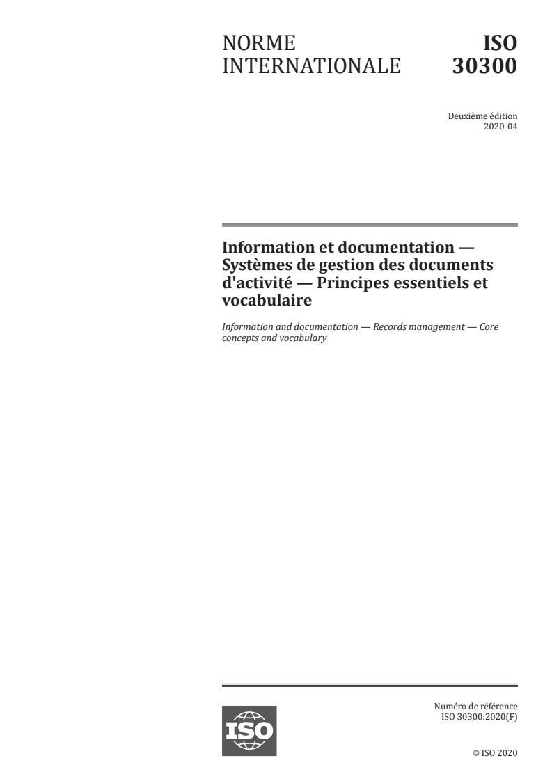 ISO 30300:2020 - Information et documentation -- Systemes de gestion des documents d'activité -- Principes essentiels et vocabulaire