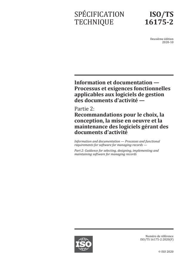 ISO/TS 16175-2:2020 - Information et documentation -- Processus et exigences fonctionnelles applicables aux logiciels de gestion des documents d'activité