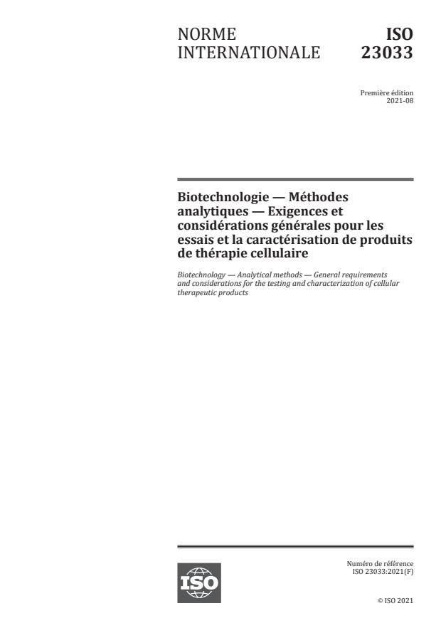 ISO 23033:2021 - Biotechnologie -- Méthodes analytiques -- Exigences et considérations générales pour les essais et la caractérisation de produits de thérapie cellulaire
