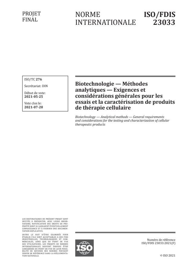 ISO/FDIS 23033:Version 03-jul-2021 - Biotechnologie -- Méthodes analytiques -- Exigences et considérations générales pour les essais et la caractérisation de produits de thérapie cellulaire