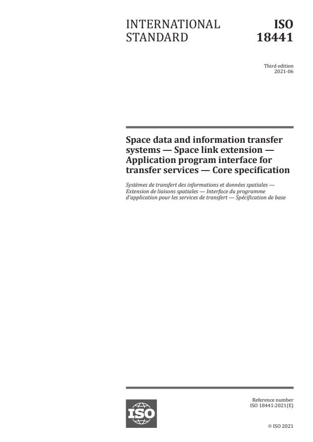 ISO 18441:2021 - Space data and information transfer systems -- Space link extension -- Application program interface for transfer services -- Core specification