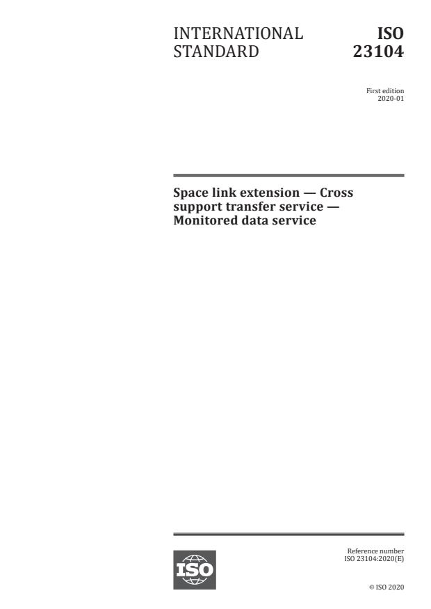 ISO 23104:2020 - Space link extension -- Cross support transfer service -- Monitored data service