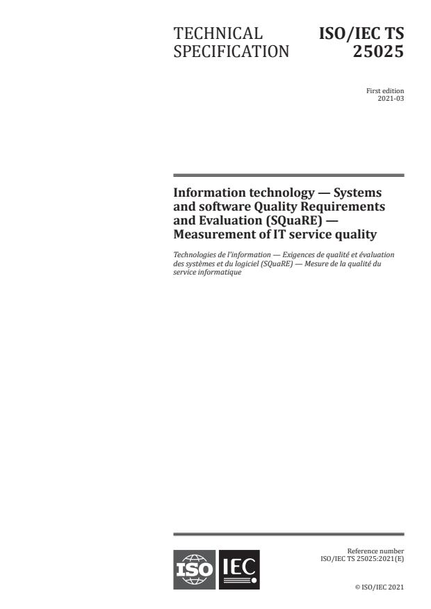 ISO/IEC TS 25025:2021 - Information technology -- Systems and software Quality Requirements and Evaluation (SQuaRE) -- Measurement of IT service quality