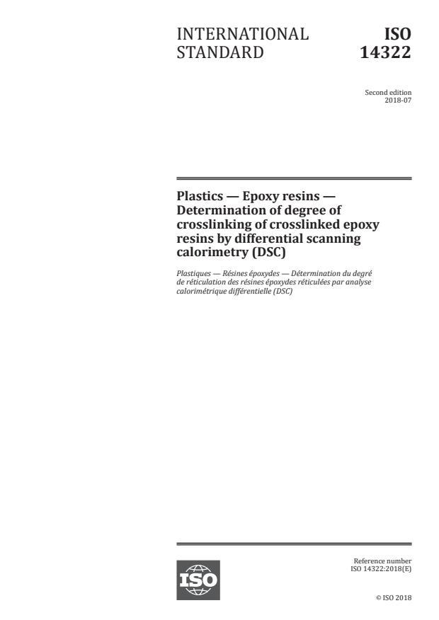 ISO 14322:2018 - Plastics -- Epoxy resins -- Determination of degree of crosslinking of crosslinked epoxy resins by differential scanning calorimetry (DSC)