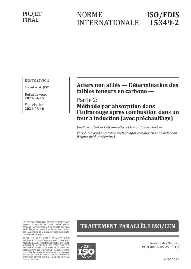 ISO/FDIS 15349-2:Version 29-maj-2021 - Aciers non alliés -- Détermination des faibles teneurs en carbone