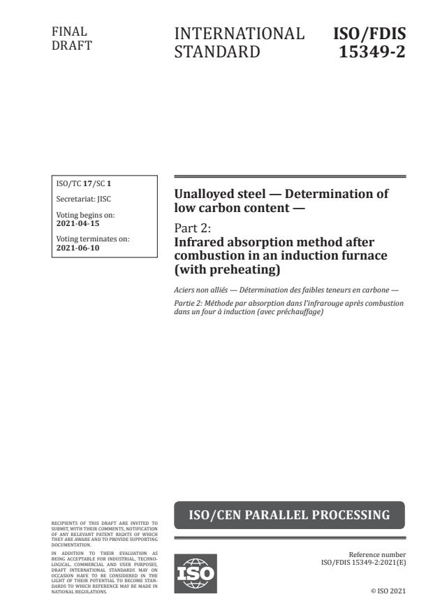 ISO/FDIS 15349-2:Version 10-apr-2021 - Unalloyed steel -- Determination of low carbon content