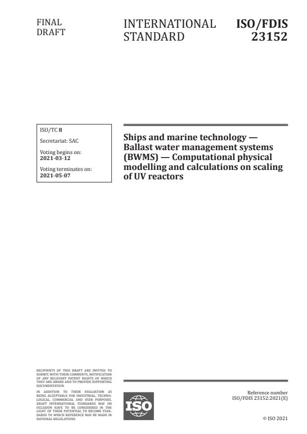ISO/FDIS 23152:Version 06-mar-2021 - Ships and marine technology -- Ballast water management systems (BWMS) -- Computational physical modelling and calculations on scaling of UV reactors