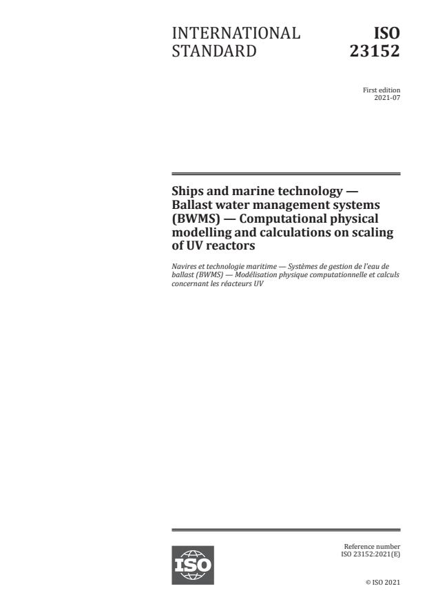 ISO 23152:2021 - Ships and marine technology -- Ballast water management systems (BWMS) -- Computational physical modelling and calculations on scaling of UV reactors