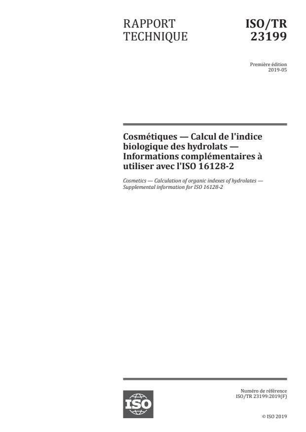 ISO/TR 23199:2019 - Cosmétiques -- Calcul de l'indice biologique des hydrolats -- Informations complémentaires a utiliser avec l'ISO 16128-2
