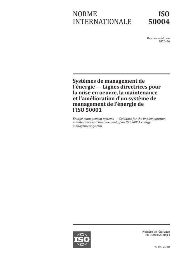 ISO 50004:2020 - Systèmes de management de l'énergie -- Lignes directrices pour la mise en oeuvre, la maintenance et l'amélioration d'un système de management de l'énergie de l'ISO 50001