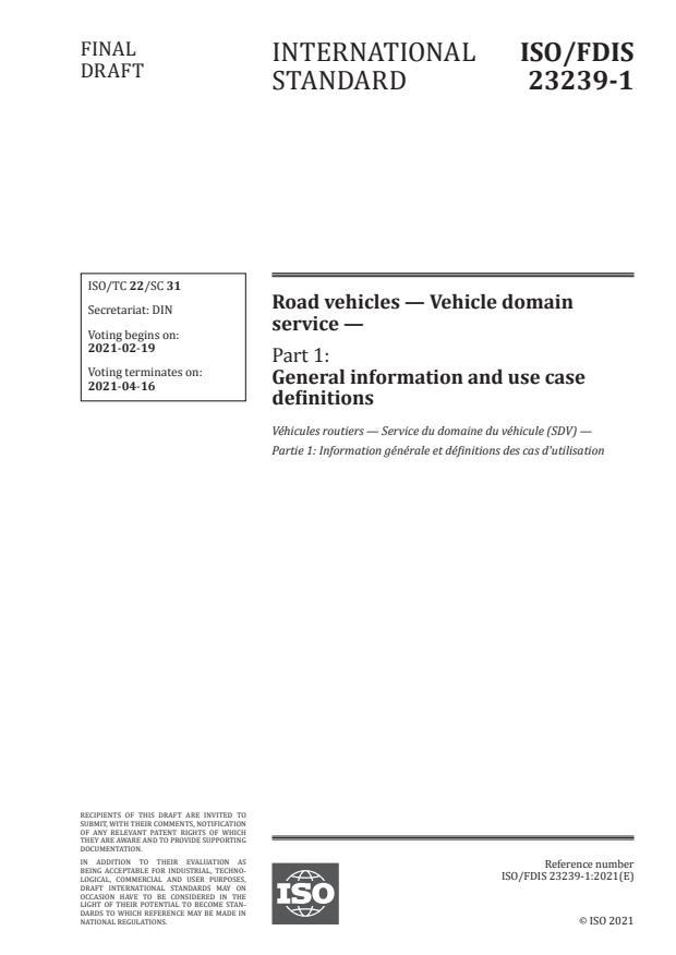 ISO/FDIS 23239-1:Version 12-feb-2021 - Road vehicles -- Vehicle domain service