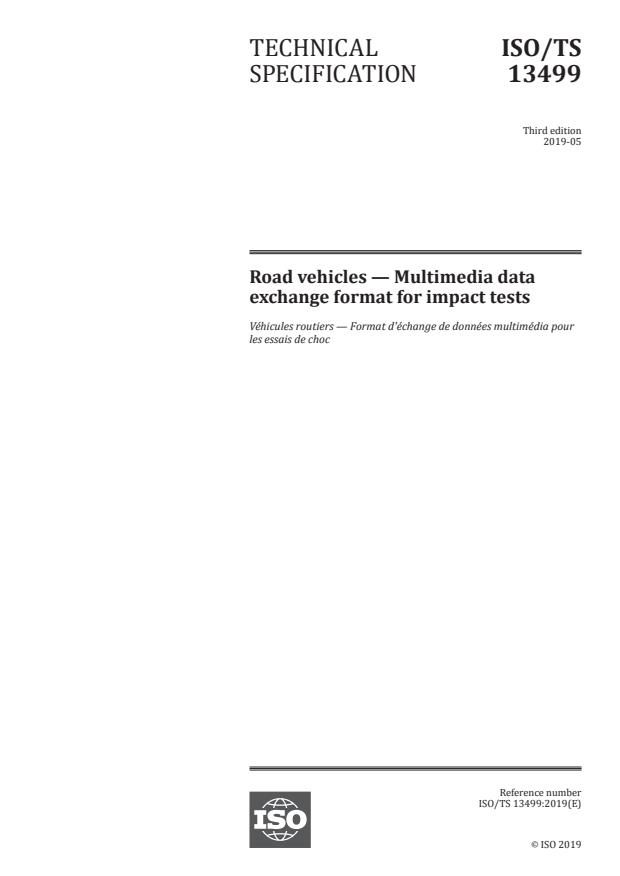 ISO/TS 13499:2019 - Road vehicles -- Multimedia data exchange format for impact tests