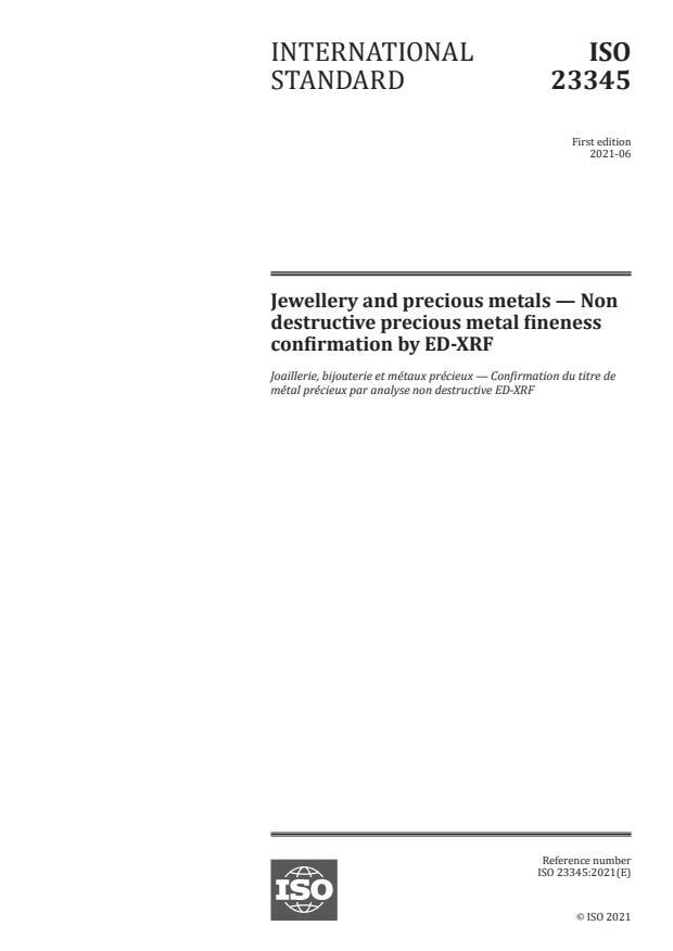 ISO 23345:2021 - Jewellery and precious metals -- Non destructive precious metal fineness confirmation by ED-XRF