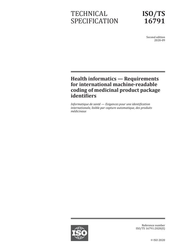 ISO/TS 16791:2020 - Health informatics -- Requirements for international machine-readable coding of medicinal product package identifiers