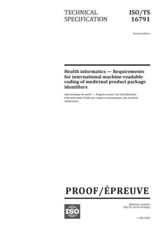 ISO/PRF TS 16791 - Health informatics -- Requirements for international machine-readable coding of medicinal product package identifiers