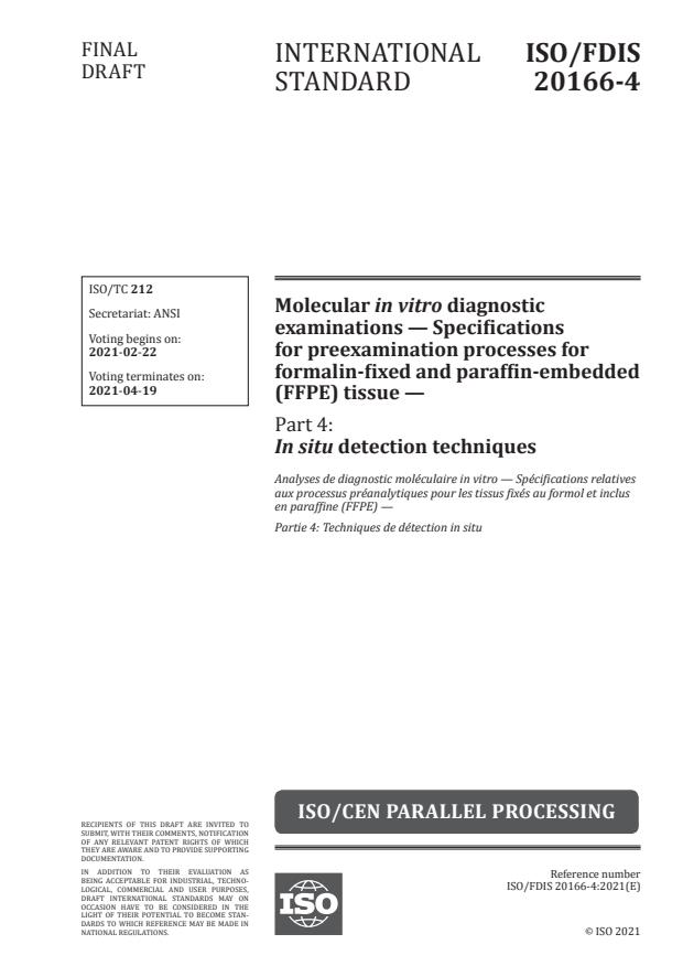 ISO/FDIS 20166-4:Version 17-apr-2021 - Analyses de diagnostic moléculaire in vitro -- Spécifications relatives aux processus préanalytiques pour les tissus fixés au formol et inclus en paraffine (FFPE)