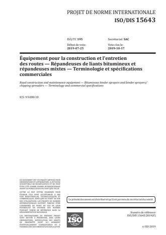 ISO/FDIS 15643:Version 24-apr-2020 - Équipements pour la construction et l'entretien des routes -- Répandeuses de liants bitumineux et répandeuses-gravillonneurs synchrones -- Terminologie et spécifications commerciales