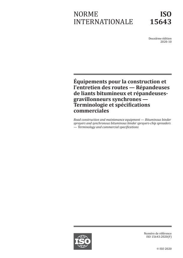 ISO 15643:2020 - Équipements pour la construction et l'entretien des routes -- Répandeuses de liants bitumineux et répandeuses-gravillonneurs synchrones -- Terminologie et spécifications commerciales