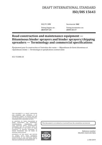 ISO/FDIS 15643:Version 24-apr-2020 - Road construction and maintenance equipment -- Bituminous binder sprayers and synchronous bituminous binder sprayers-chip spreaders -- Terminology and commercial specifications