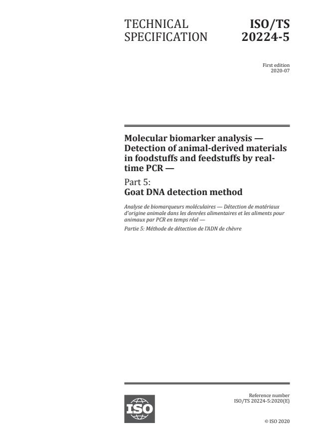 ISO/TS 20224-5:2020 - Molecular biomarker analysis -- Detection of animal-derived materials in foodstuffs and feedstuffs by real-time PCR