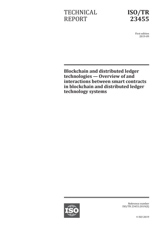 ISO/TR 23455:2019 - Blockchain and distributed ledger technologies -- Overview of and interactions between smart contracts in blockchain and distributed ledger technology systems