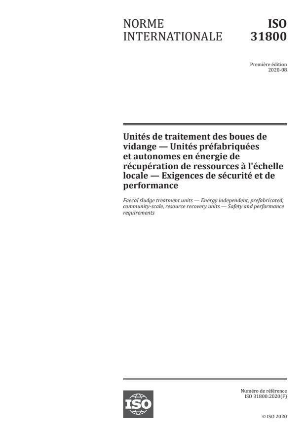 ISO 31800:2020 - Unités de traitement des boues de vidange -- Unités préfabriquées et autonomes en énergie de récupération de ressources à l'échelle locale -- Exigences de sécurité et de performance