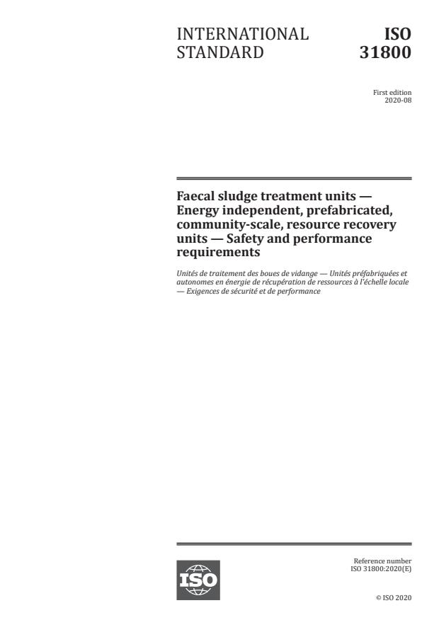 ISO 31800:2020 - Faecal sludge treatment units -- Energy independent, prefabricated, community-scale, resource recovery units -- Safety and performance requirements