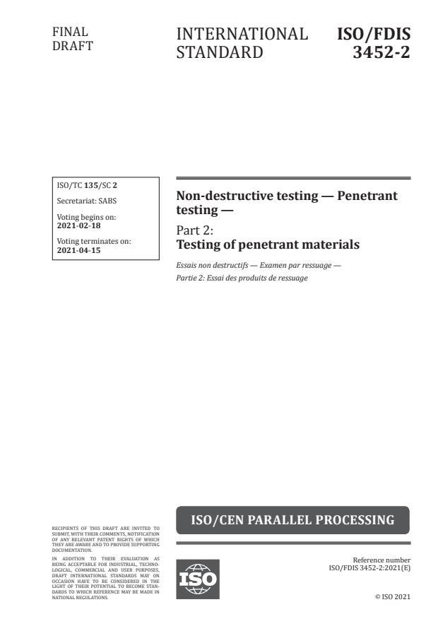 ISO/FDIS 3452-2:Version 12-feb-2021 - Non-destructive testing -- Penetrant testing