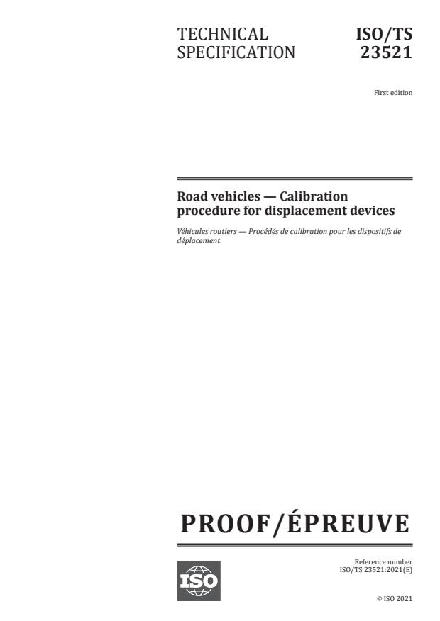 ISO/PRF TS 23521:Version 01-maj-2021 - Road vehicles -- Calibration procedure for displacement devices