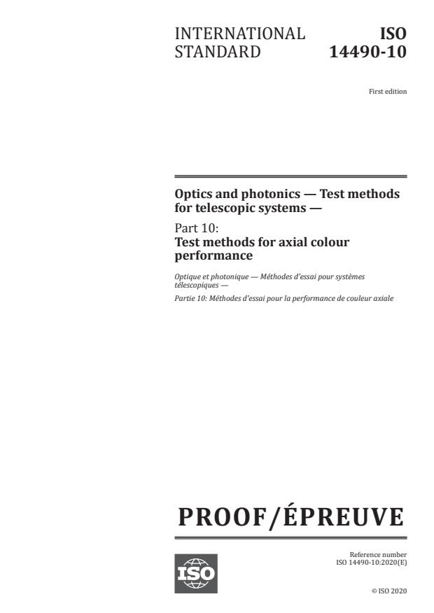 ISO/PRF 14490-10:Version 12-dec-2020 - Optics and photonics -- Test methods for telescopic systems