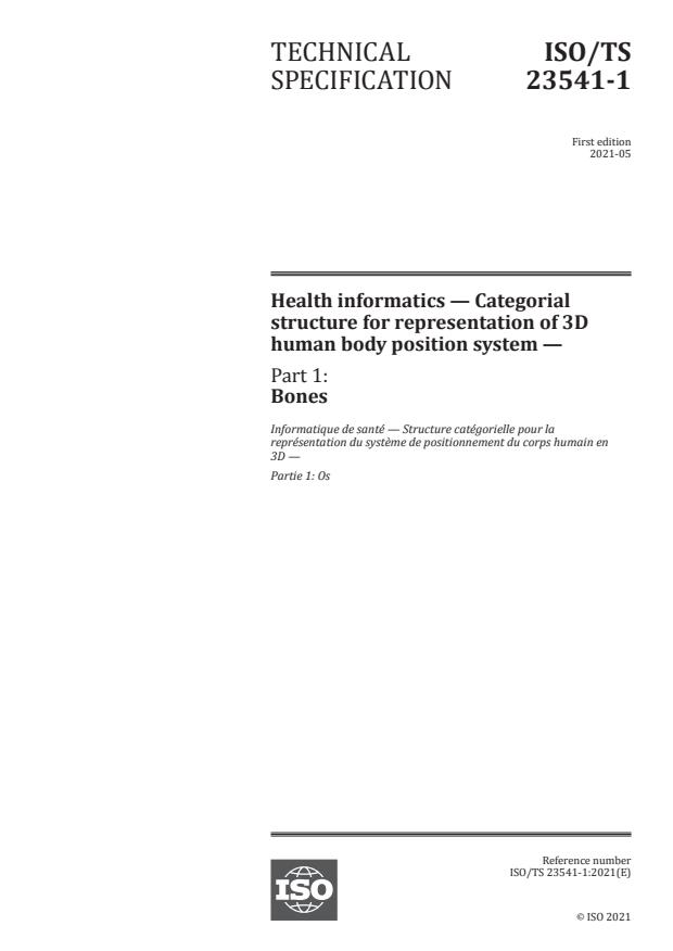 ISO/TS 23541-1:2021 - Health informatics -- Categorial structure for representation of 3D human body position system