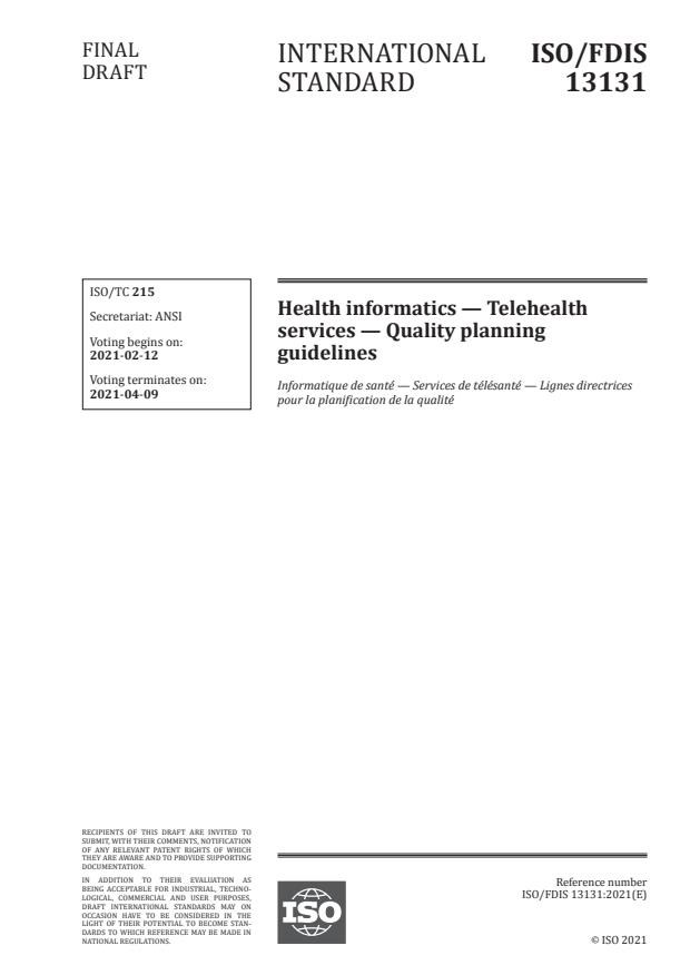ISO/FDIS 13131:Version 05-feb-2021 - Health informatics -- Telehealth services -- Quality planning guidelines