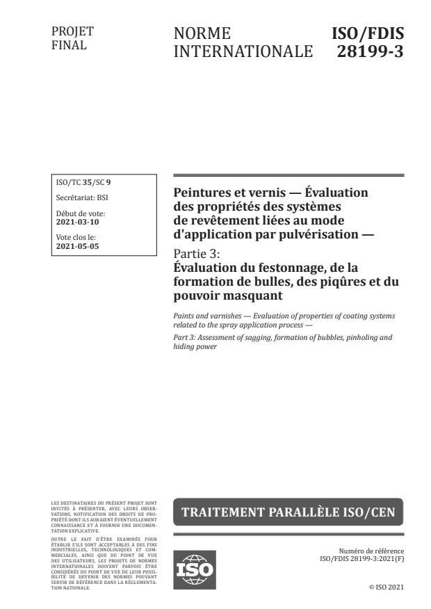 ISO/FDIS 28199-3:Version 18-apr-2021 - Peintures et vernis -- Évaluation des propriétés des systemes de revetement liées au mode d'application par pulvérisation