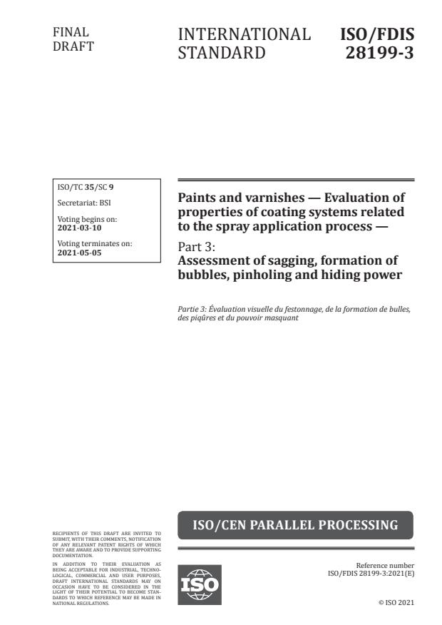 ISO/FDIS 28199-3:Version 06-mar-2021 - Paints and varnishes -- Evaluation of properties of coating systems related to the spray application process