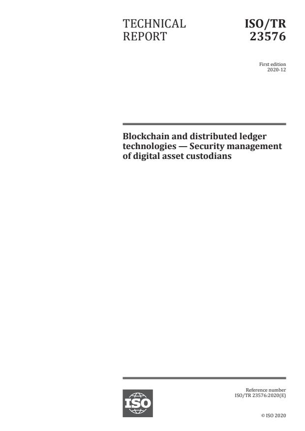 ISO/TR 23576:2020 - Blockchain and distributed ledger technologies -- Security management of digital asset custodians