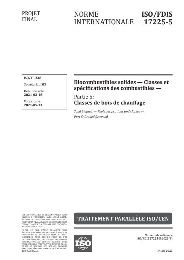 ISO/FDIS 17225-5:Version 18-apr-2021 - Biocombustibles solides -- Classes et spécifications des combustibles
