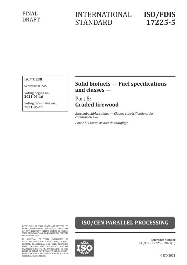 ISO/FDIS 17225-5:Version 13-mar-2021 - Solid biofuels -- Fuel specifications and classes