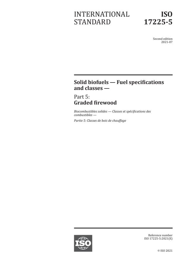 ISO 17225-5:2021 - Solid biofuels -- Fuel specifications and classes