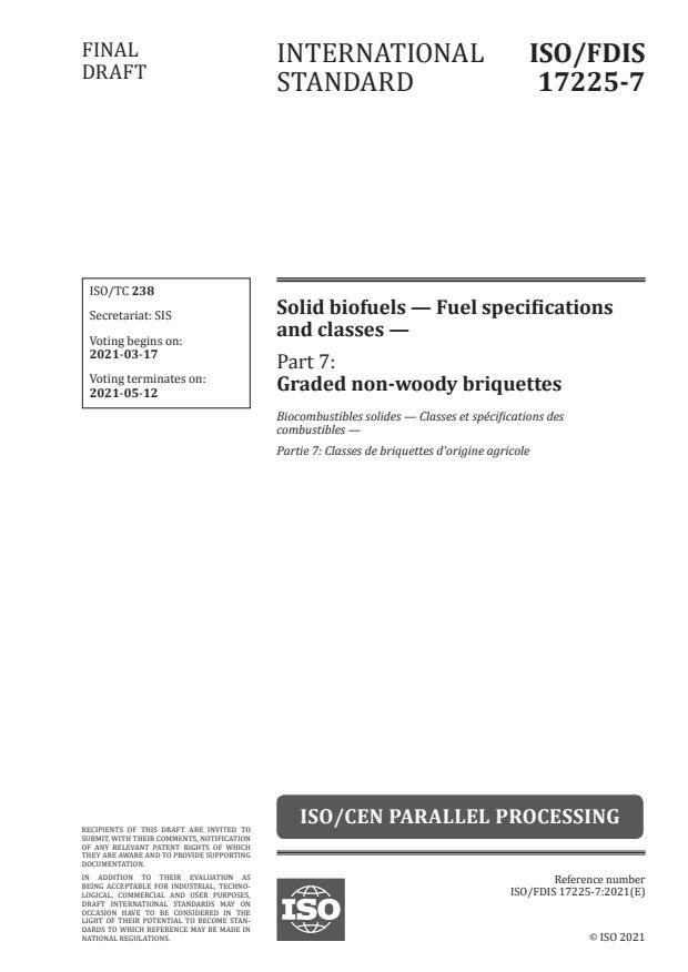 ISO/FDIS 17225-7:Version 13-mar-2021 - Solid biofuels -- Fuel specifications and classes