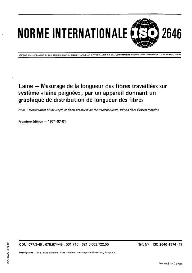 """ISO 2646:1974 - Laine -- Mesurage de la longueur des fibres travaillées sur systeme """"laine peignée"""", par un appareil donnant un graphique de distribution de longueur des fibres"""