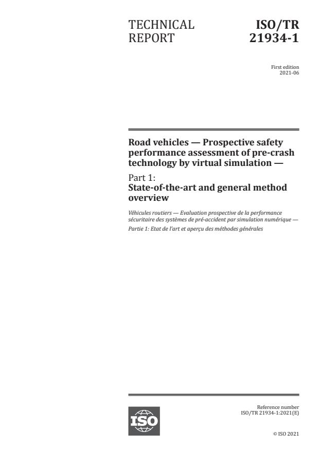 ISO/TR 21934-1:2021 - Road vehicles -- Prospective safety performance assessment of pre-crash technology by virtual simulation
