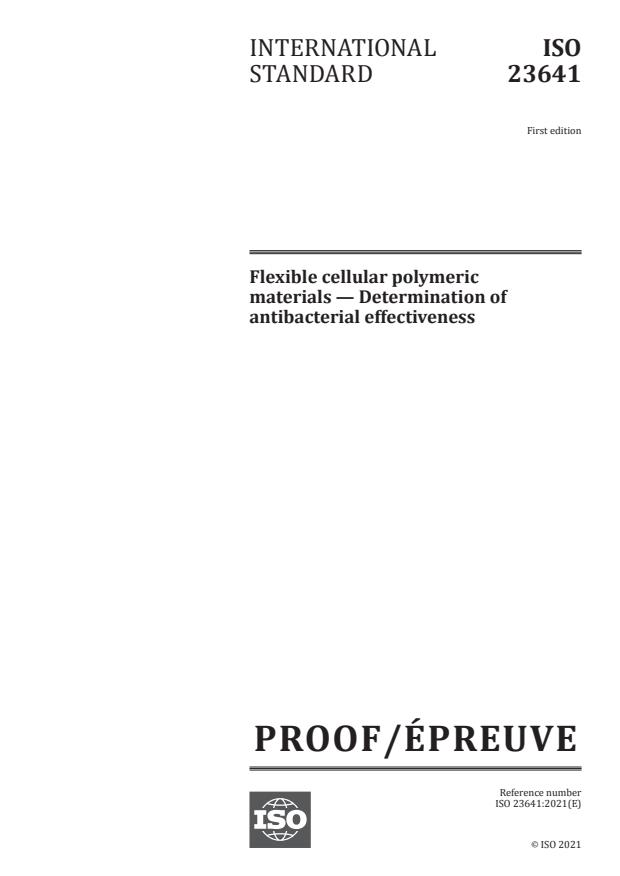 ISO/PRF 23641:Version 03-jul-2021 - Flexible cellular polymeric materials -- Determination of antibacterial effectiveness