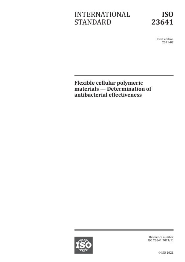 ISO 23641:2021 - Flexible cellular polymeric materials -- Determination of antibacterial effectiveness