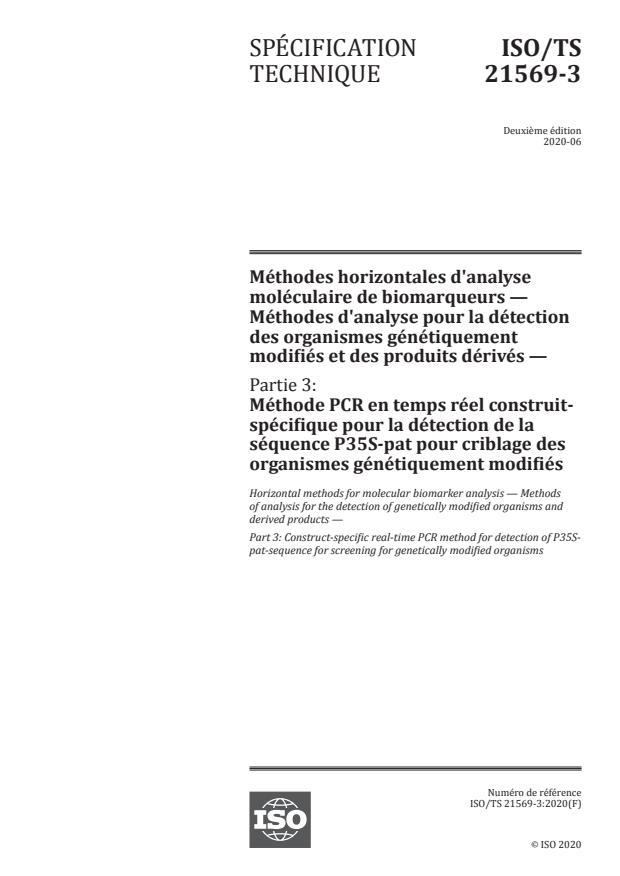 ISO/TS 21569-3:2020 - Méthodes horizontales d'analyse moléculaire de biomarqueurs -- Méthodes d'analyse pour la détection des organismes génétiquement modifiés et des produits dérivés