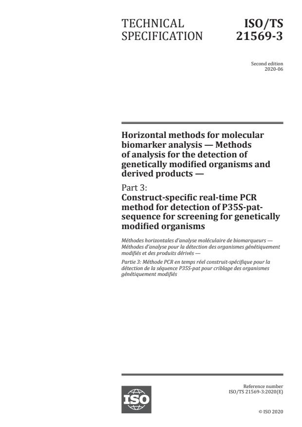 ISO/TS 21569-3:2020 - Horizontal methods for molecular biomarker analysis -- Methods of analysis for the detection of genetically modified organisms and derived products