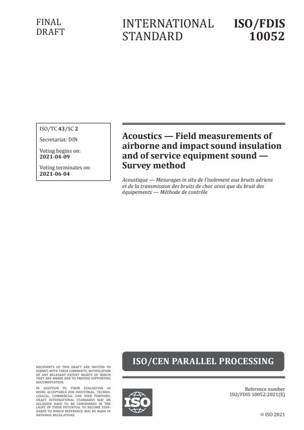 ISO/FDIS 10052:Version 10-apr-2021 - Acoustics -- Field measurements of airborne and impact sound insulation and of service equipment sound -- Survey method
