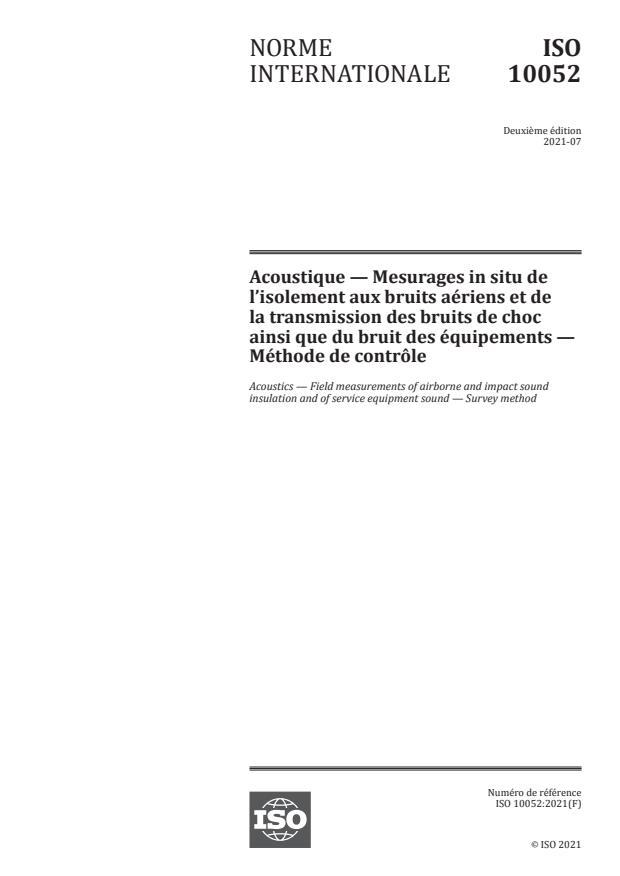 ISO 10052:2021 - Acoustique -- Mesurages in situ de l'isolement aux bruits aériens et de la transmission des bruits de choc ainsi que du bruit des équipements -- Méthode de contrôle