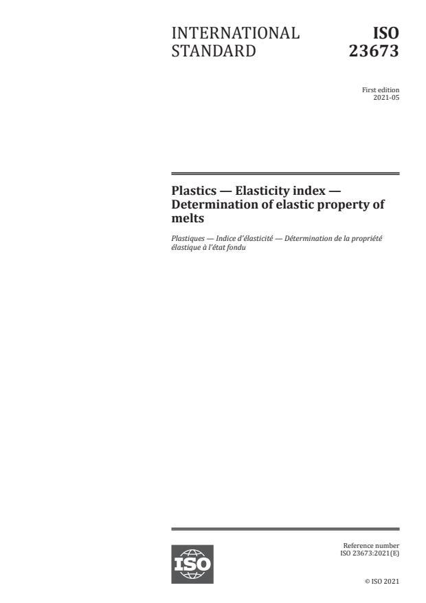 ISO 23673:2021 - Plastics -- Elasticity index -- Determination of elastic property of melts