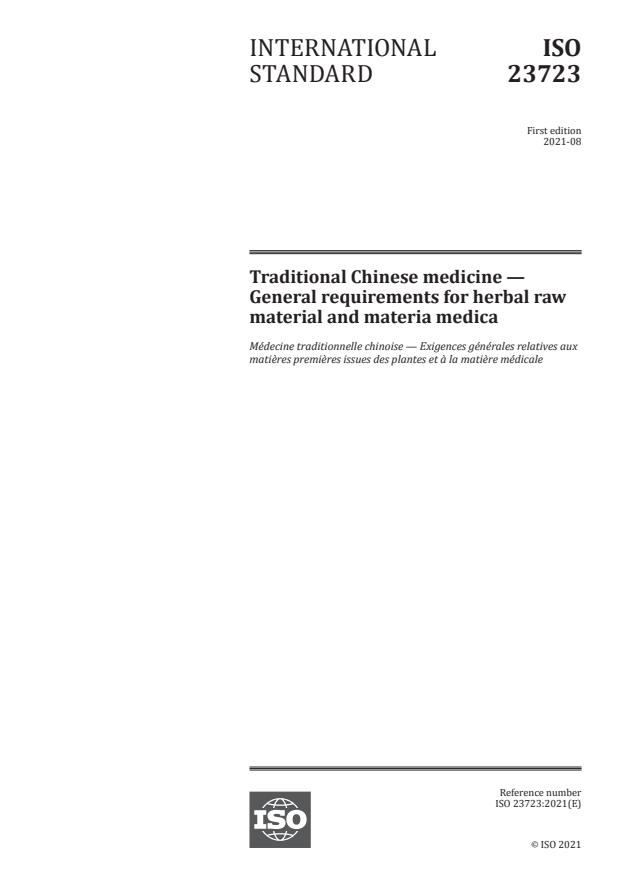 ISO 23723:2021 - Traditional Chinese medicine -- General requirements for herbal raw material and materia medica