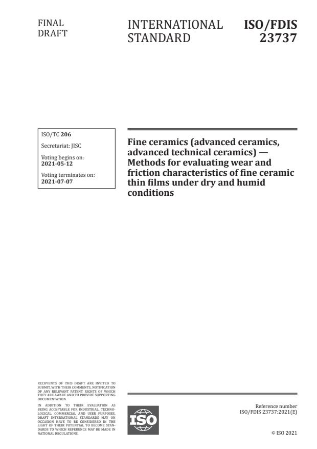 ISO/FDIS 23737:Version 08-maj-2021 - Fine ceramics (advanced ceramics, advanced technical ceramics) -- Methods for evaluating wear and friction characteristics of fine ceramic thin films under dry and humid conditions